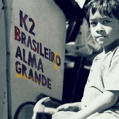 K2 - Brasileiro Alma Grande (capa)